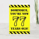 [ Thumbnail: 77th Birthday: Fun Stencil Style Text, Custom Name Card ]