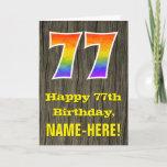 "[ Thumbnail: 77th Birthday: Rustic Faux Wood Look, Rainbow ""77"" Card ]"