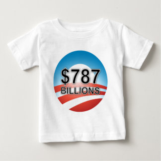 $787 BILLIONS BABY T-Shirt
