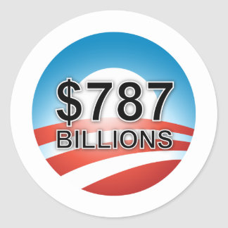 $787 BILLIONS CLASSIC ROUND STICKER