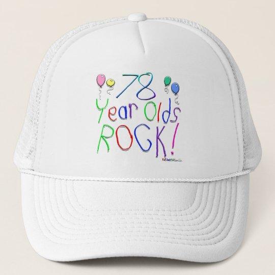 78 Year Olds Rock ! Trucker Hat
