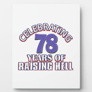 78 years of raising hell plaque
