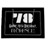 "[ Thumbnail: 78th Birthday ~ Art Deco Inspired Look ""78"" + Name Gift Bag ]"