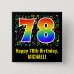 [ Thumbnail: 78th Birthday: Colorful Music Symbols, Rainbow 78 Button ]