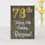 [ Thumbnail: 78th Birthday: Elegant Faux Gold Look #, Faux Wood Card ]