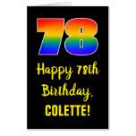 [ Thumbnail: 78th Birthday: Fun, Colorful, Happy, Rainbow # 78 Card ]