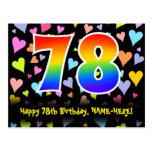 [ Thumbnail: 78th Birthday: Fun Hearts Pattern, Rainbow 78 Postcard ]