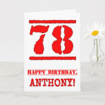 [ Thumbnail: 78th Birthday: Fun, Red Rubber Stamp Inspired Look Card ]