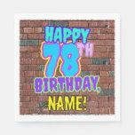 [ Thumbnail: 78th Birthday ~ Fun, Urban Graffiti Inspire Inspir Napkins ]