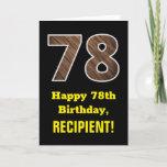"[ Thumbnail: 78th Birthday: Name, Faux Wood Grain Pattern ""78"" Card ]"