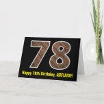 "[ Thumbnail: 78th Birthday: Name + Faux Wood Grain Pattern ""78"" Card ]"