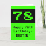 """[ Thumbnail: 78th Birthday: Nerdy / Geeky Style """"78"""" and Name Card ]"""
