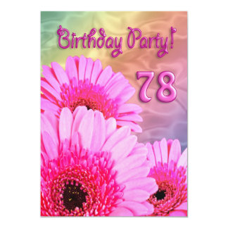 """78th Birthday party invitation with pink flowers 5"""" X 7"""" Invitation Card"""