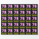 """[ Thumbnail: 78th Birthday: Pink Stripes and Hearts """"78"""" + Name Wrapping Paper ]"""