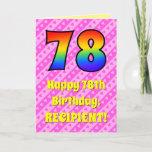 [ Thumbnail: 78th Birthday: Pink Stripes & Hearts, Rainbow # 78 Card ]