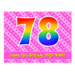 [ Thumbnail: 78th Birthday: Pink Stripes & Hearts, Rainbow 78 Postcard ]