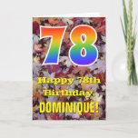"[ Thumbnail: 78th Birthday; Rustic Autumn Leaves; Rainbow ""78"" Card ]"