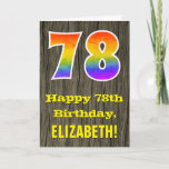 "[ Thumbnail: 78th Birthday: Rustic Faux Wood Look, Rainbow ""78"" Card ]"