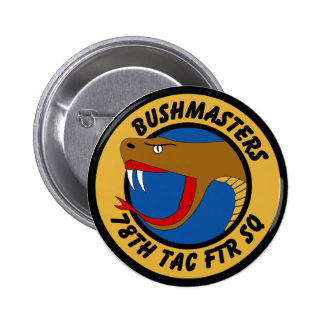 78th Tactical Fighter Squadron - Bushmasters Pinback Button