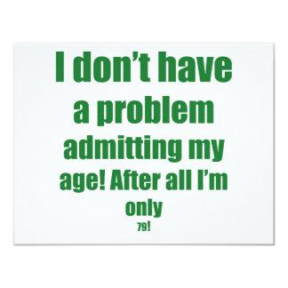 79 Admit my age Custom Invitations