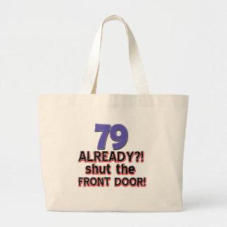 79 already? Shut the front door Canvas Bag