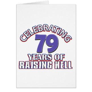 79 años de infierno de aumento tarjeta de felicitación