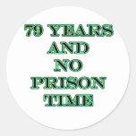 79 ninguna hora de prisión etiqueta redonda