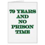 79 ninguna hora de prisión tarjetas