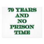 79 No prison time Custom Invites