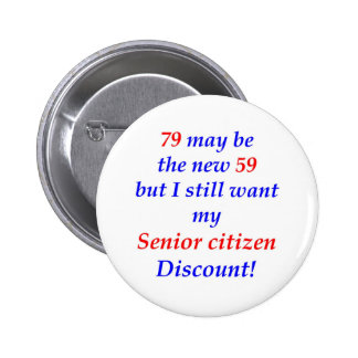 79 Senior Citizen Button
