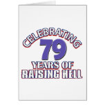 79 years of raising hell greeting card