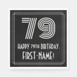 "[ Thumbnail: 79th Birthday: Art Deco Inspired Look ""79"" + Name Napkins ]"