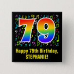 [ Thumbnail: 79th Birthday: Colorful Music Symbols, Rainbow 79 Button ]