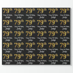 [ Thumbnail: 79th Birthday: Elegant Luxurious Faux Gold Look # Wrapping Paper ]