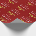 [ Thumbnail: 79th Birthday: Elegant, Red, Faux Gold Look Wrapping Paper ]
