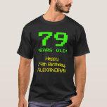 """[ Thumbnail: 79th Birthday: Fun, 8-Bit Look, Nerdy / Geeky """"79"""" T-Shirt ]"""