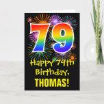 [ Thumbnail: 79th Birthday: Fun Fireworks Pattern + Rainbow 79 Card ]