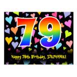 [ Thumbnail: 79th Birthday: Fun Hearts Pattern, Rainbow 79 Postcard ]