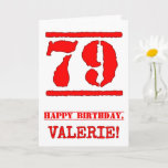 [ Thumbnail: 79th Birthday: Fun, Red Rubber Stamp Inspired Look Card ]