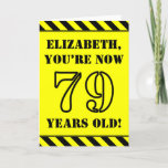 [ Thumbnail: 79th Birthday: Fun Stencil Style Text, Custom Name Card ]