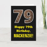 "[ Thumbnail: 79th Birthday: Name, Faux Wood Grain Pattern ""79"" Card ]"