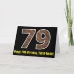 "[ Thumbnail: 79th Birthday: Name + Faux Wood Grain Pattern ""79"" Card ]"