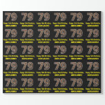 "[ Thumbnail: 79th Birthday: Name & Faux Wood Grain Pattern ""79"" Wrapping Paper ]"