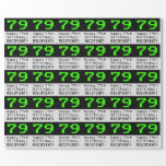 "[ Thumbnail: 79th Birthday - Nerdy / Geeky Style ""79"" and Name Wrapping Paper ]"