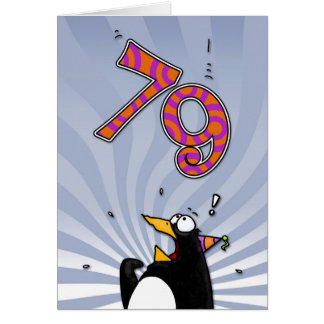 79th Birthday - Penguin Surprise Card
