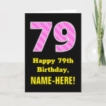 "[ Thumbnail: 79th Birthday: Pink Stripes and Hearts ""79"" + Name Card ]"