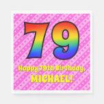 [ Thumbnail: 79th Birthday: Pink Stripes & Hearts, Rainbow # 79 Napkins ]