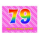 [ Thumbnail: 79th Birthday: Pink Stripes & Hearts, Rainbow 79 Postcard ]