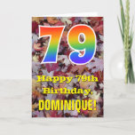 "[ Thumbnail: 79th Birthday; Rustic Autumn Leaves; Rainbow ""79"" Card ]"