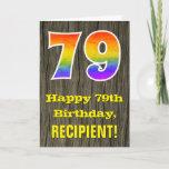 "[ Thumbnail: 79th Birthday: Rustic Faux Wood Look, Rainbow ""79"" Card ]"